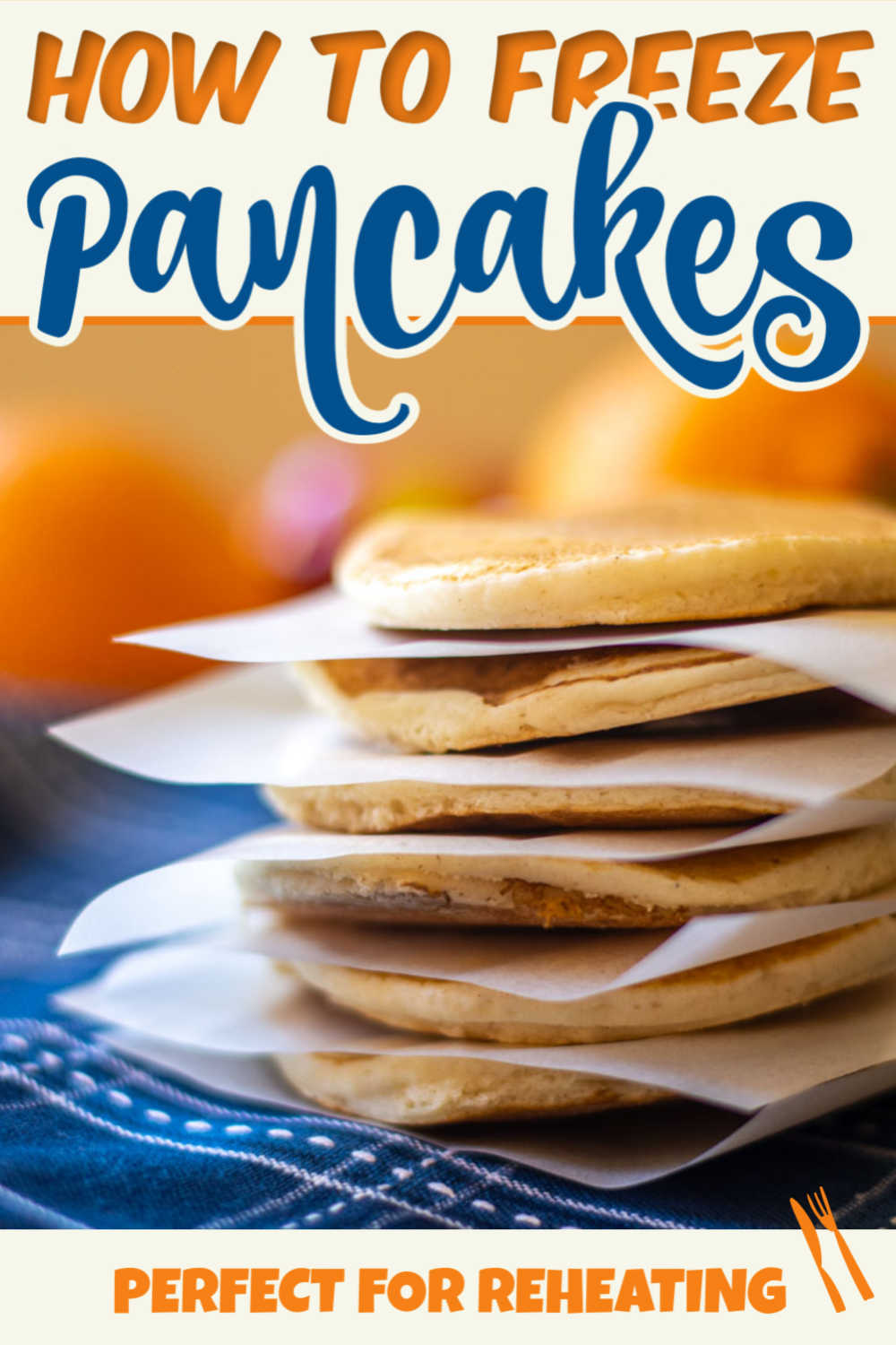 How to Freeze Pancakes {15 Minutes Meal Prep}