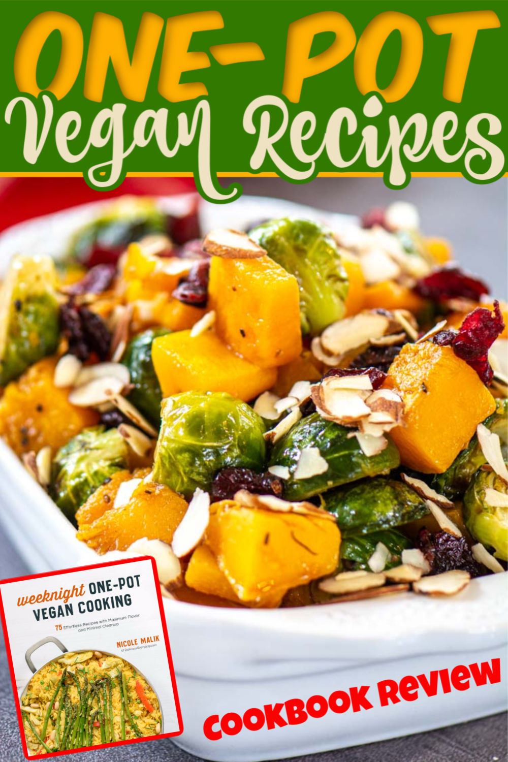 I Love this One Pot Vegan Cookbook by Nicole Malik! One Pot equals less cleanup. These quick healthy recipes are perfect for busy nights, even if you aren\'t a vegan! #vegan #cookbook