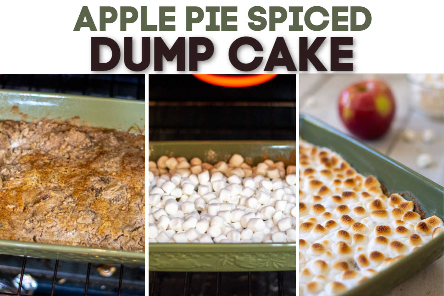 three photos of making the apple dump cake from the cake mix to adding the marshmallows to the final baked cake