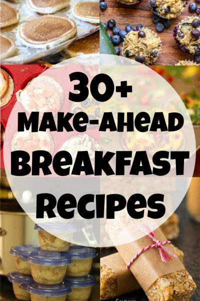 several images of make ahead breakfast options with a white circle overlay for 30_ on the go breakfast ideas