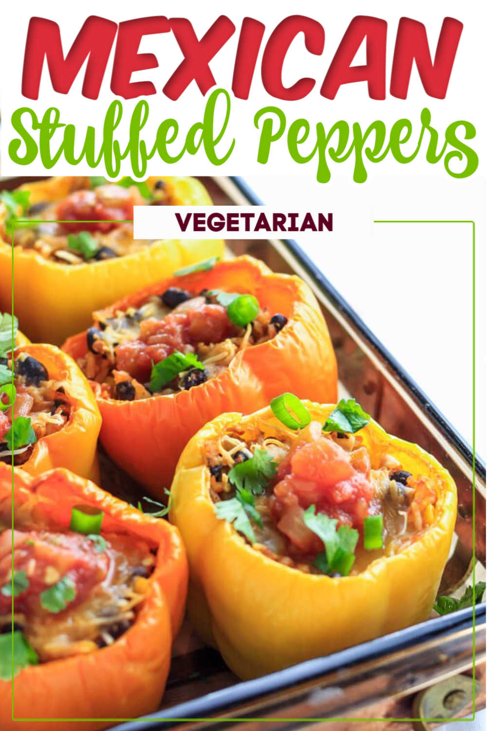 Mexican Stuffed Peppers Recipe {WW 5 points, Vegetarian, Gluten Free}