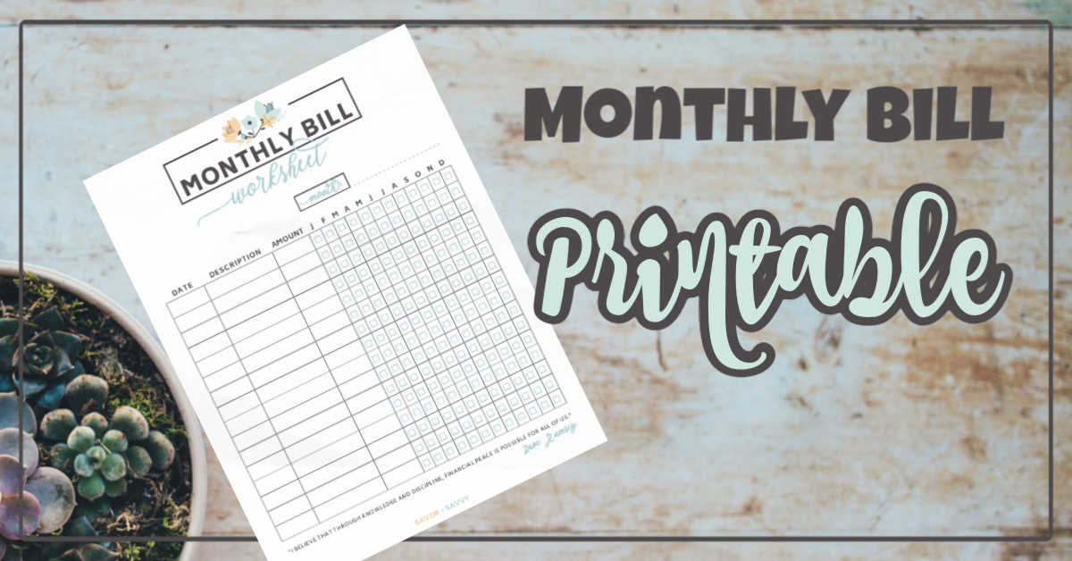 monthly bill worksheet on a rusty background with a pot of succulents and text overlay