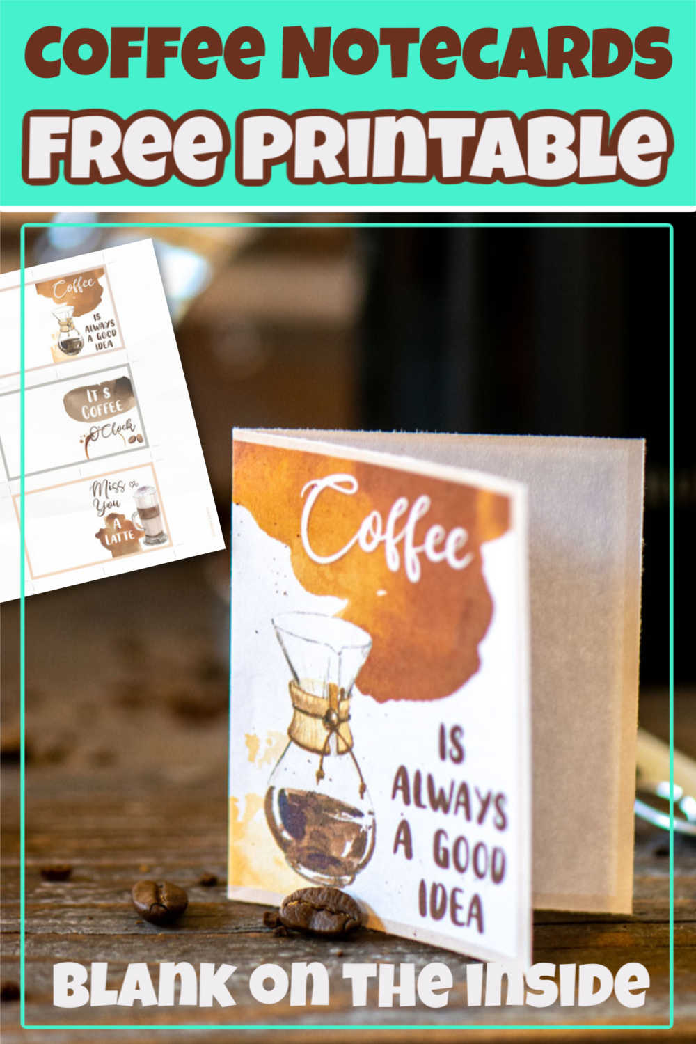 I love these free coffee notecard printables. Print them and keep them for those special occasions when a hand-written notecard is right for the moment. #coffee #notecards #printables