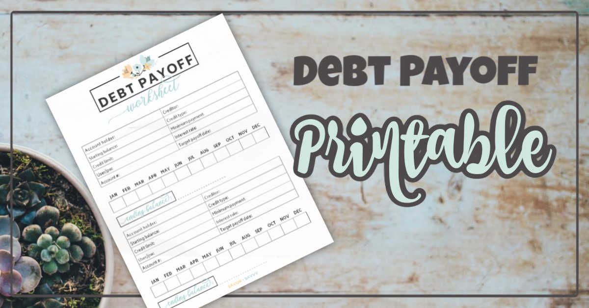 debt payoff worksheet is a free printable with a text overlay