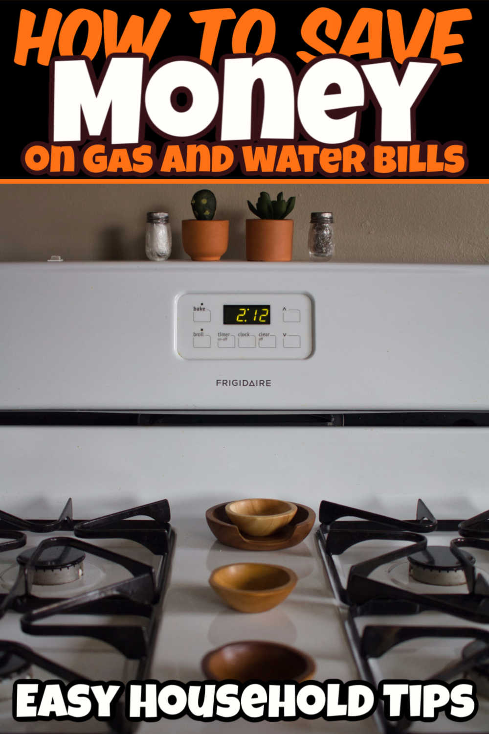 Over 15 Foolproof Ways on How to Save Money on Gas and Water Bills!