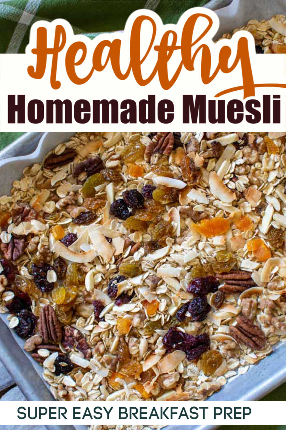 How to Make Homemade Muesli {10 Minutes}