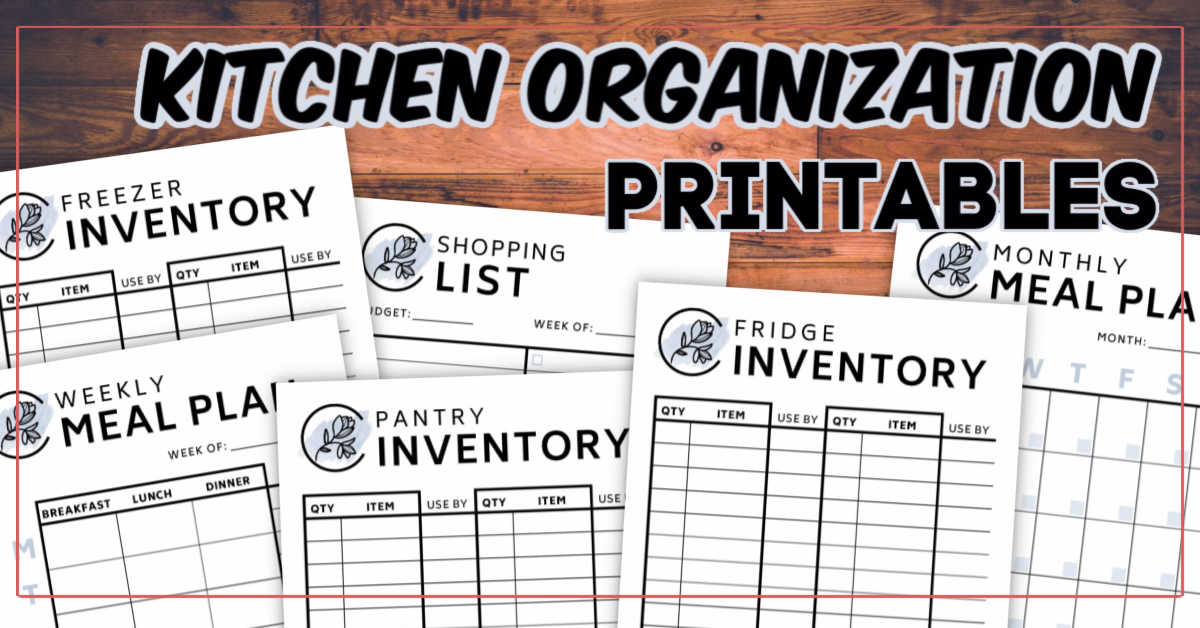 Six Critical Free printables to help you manage your meals, inventory your food, and save money while shopping
