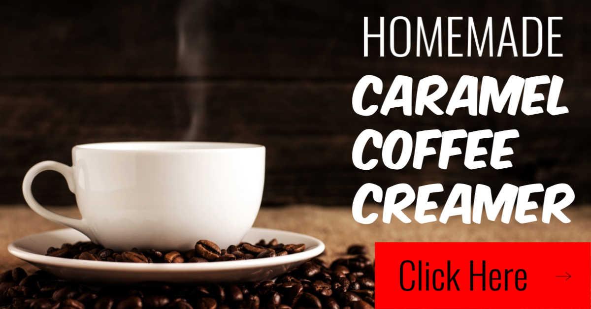 Homemade Caramel Coffee Creamer