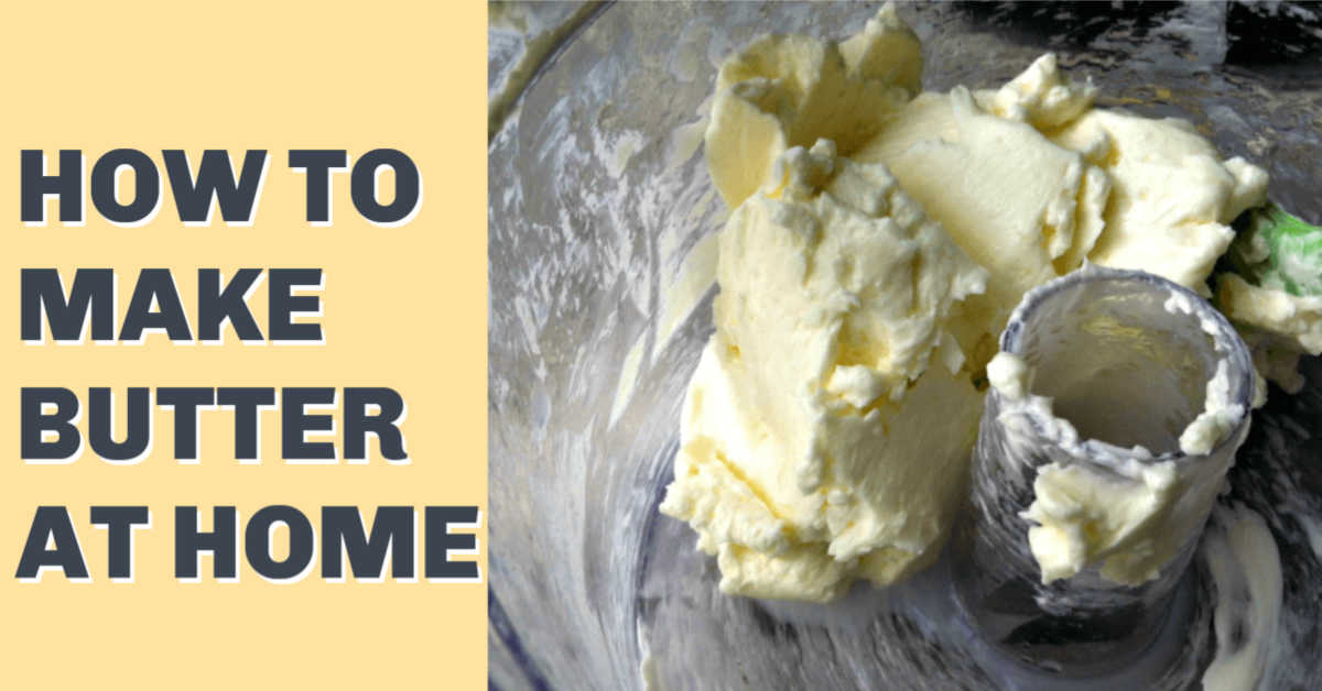 butter being formed inside the food processor with a text box that reads how to make butter at home