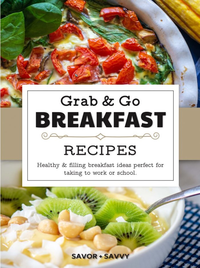Quiche and a yogurt parfait with fresh kiwi and macadamia nuts and a test overlay for Grab and Go Breakfast Recipes ebook
