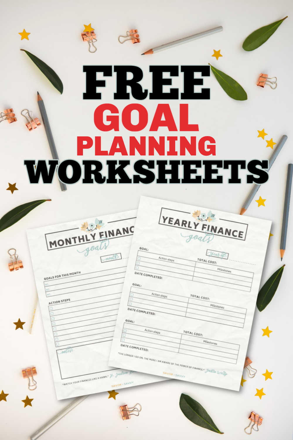 Crush Financial Goals This Year w/ Free Printable Goal Worksheets - Plan Now For Success
