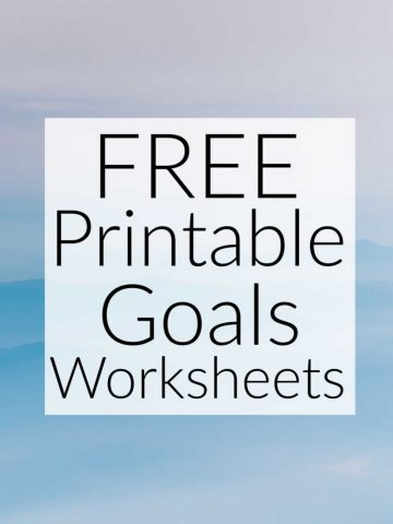 pastel image with a banner that says free printable goals worksheets