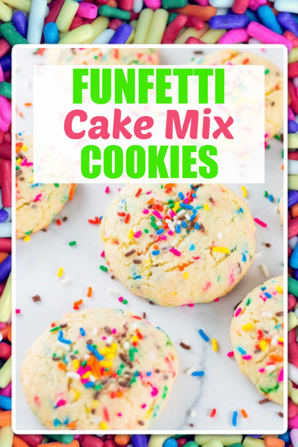 How to Make Funfetti Cake Mix Cookies in 20 Minutes