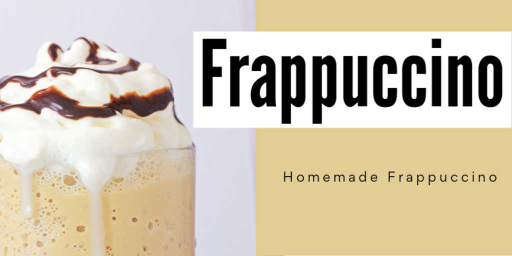 homemade frappuccino in a clear glass mug with whipped cream and chocolate and a text box