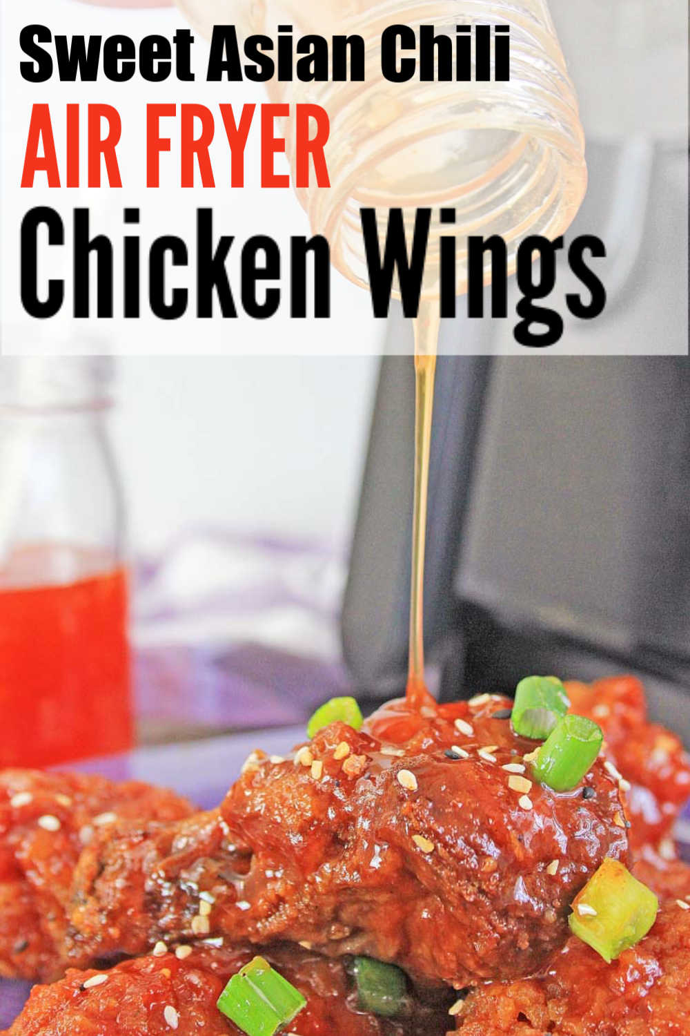 Air Fryer Sweet Asian Chili Chicken Wings