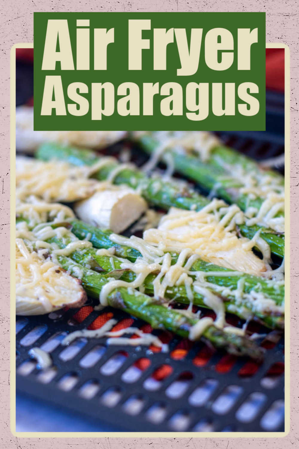 Cheesy Roasted Air Fryer Asparagus {10 Minutes}