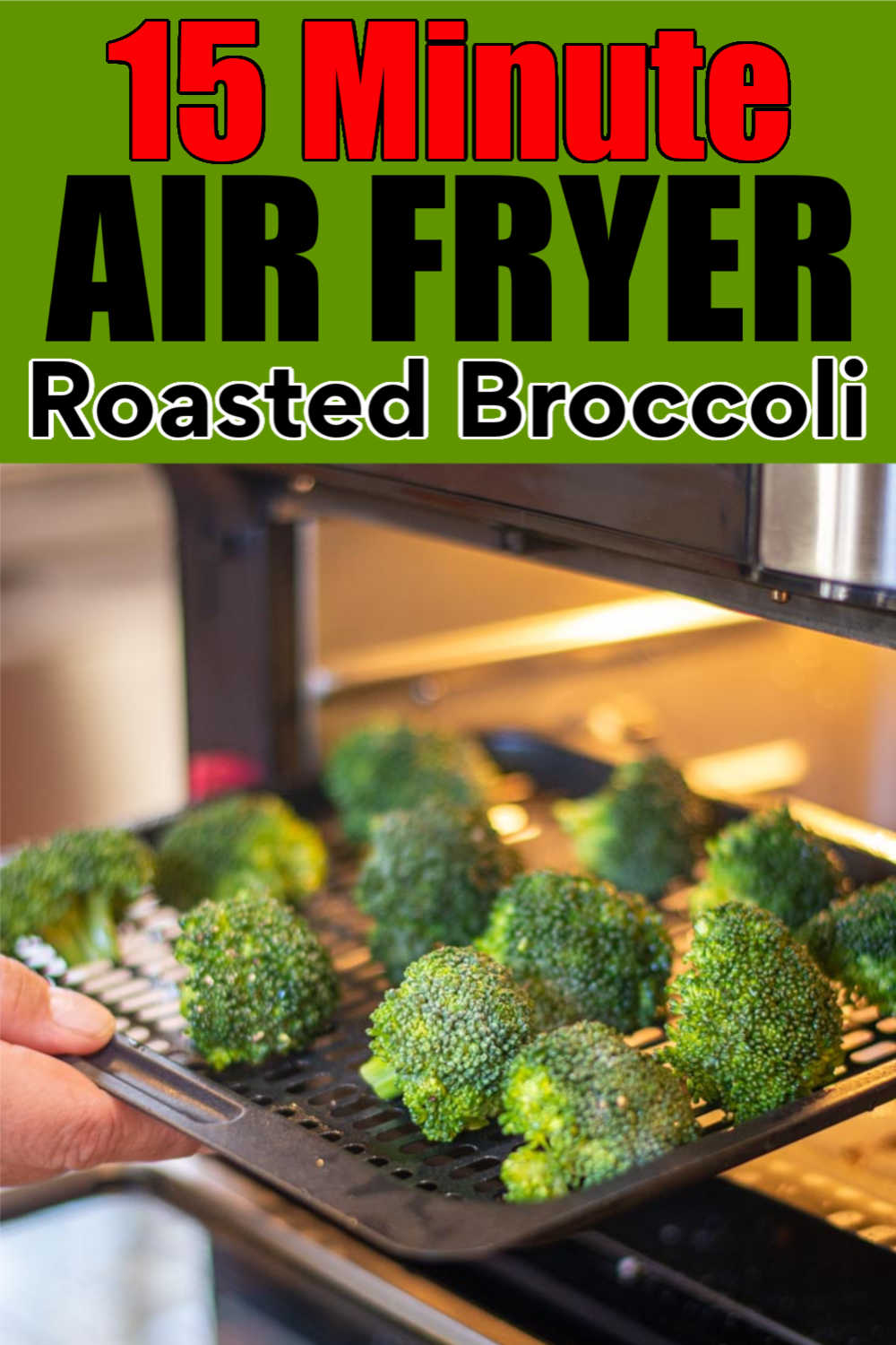 Air Fryer Roasted Broccoli {0 WW Points, Keto, Paleo, Vegan, Vegetarian, Whole30, Gluten Free}