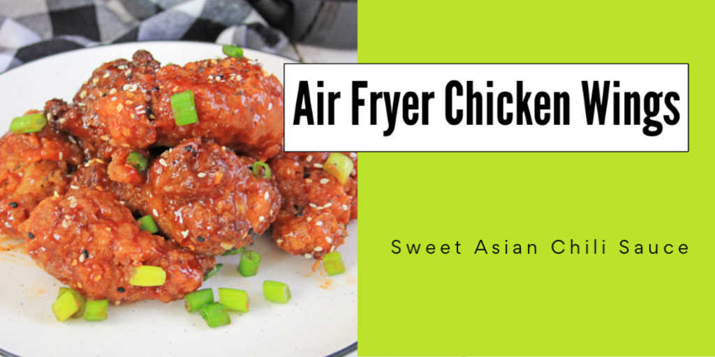 Plate of delicious air fried sweet asian chili chicken wings and a text box