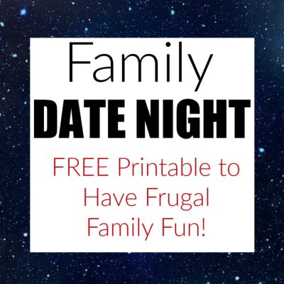 Frugal Fun – 30 Day Family Date Night Printable