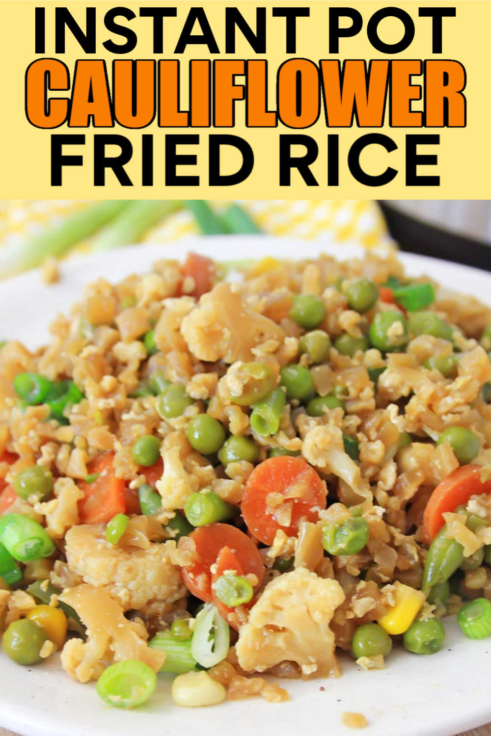 Instant Pot Cauliflower Fried Rice