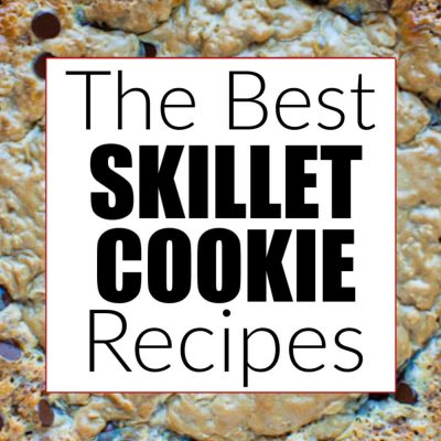 The Best Skillet Cookie Recipes – Pizookie