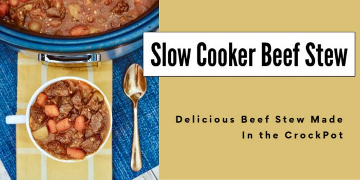 cup of hearty slow cooker beef stew and the crockpot behind it with a text box