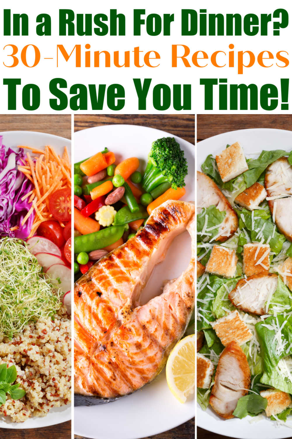 Quick and Easy 30 Minute Dinner Ideas