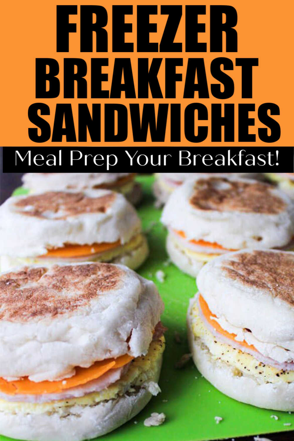 Homemade Freezer Breakfast Sandwiches - Meal Prep For The Week!