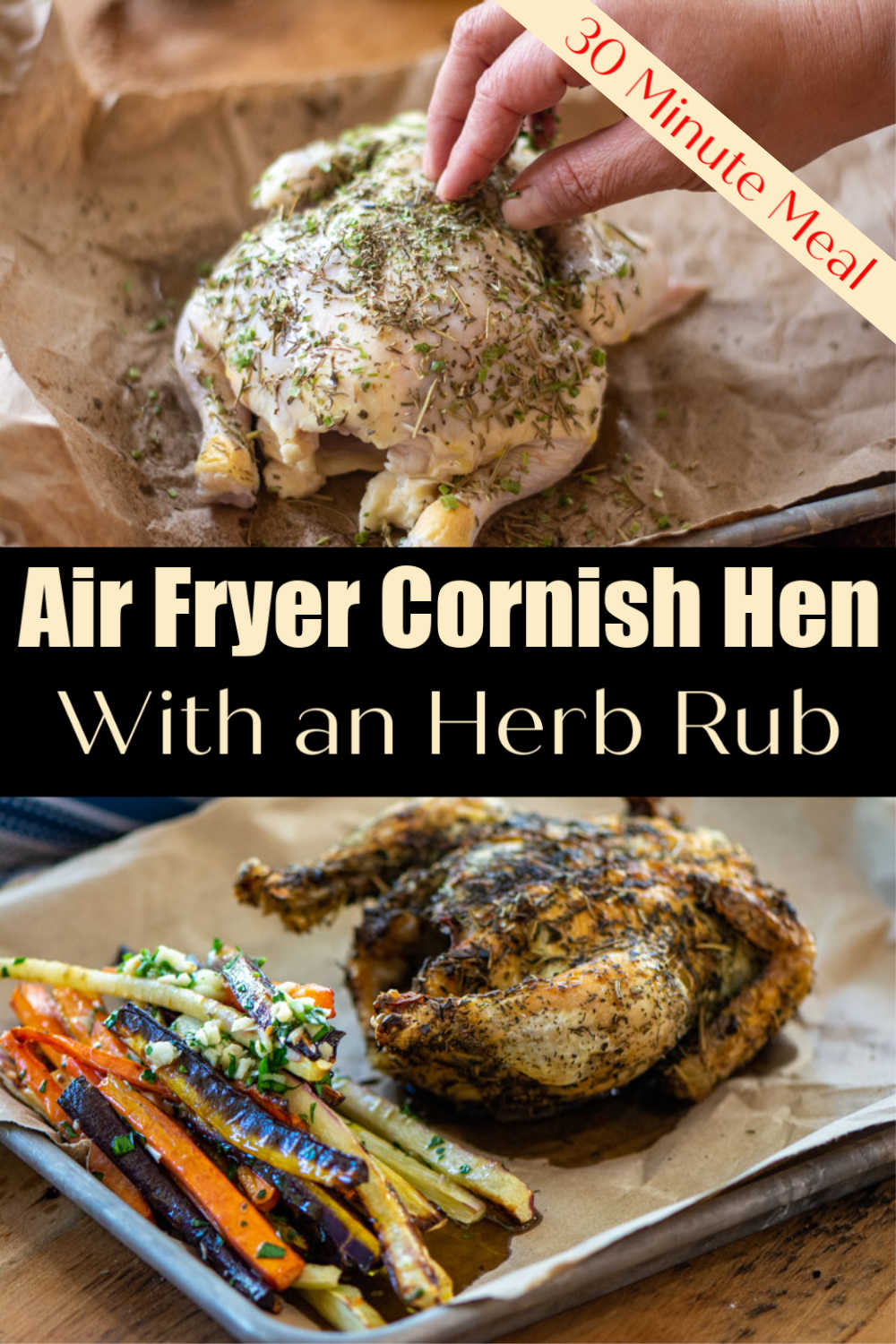 Air Fryer Cornish Hen – 30 Minute Meal