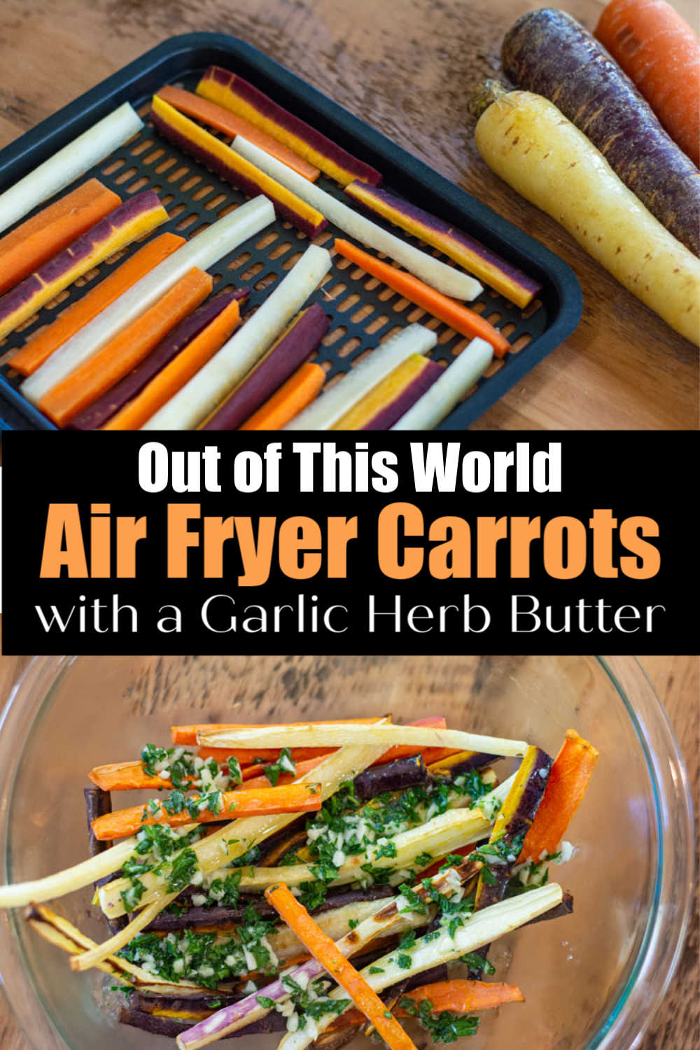 Easy Air Fryer Carrots With Garlic Butter {10 Minutes}
