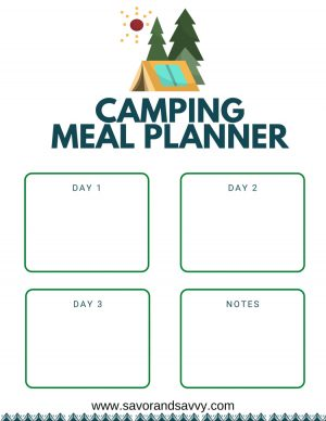camping meal planner worksheet with room for three days of food and a notes section for anything you don't want to forget