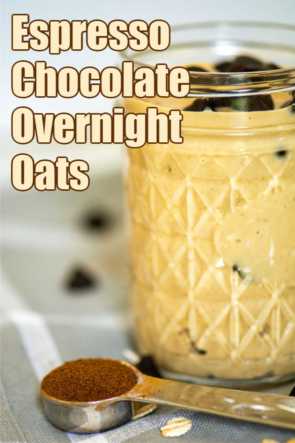 Espresso Chocolate Overnight Oats {WW 4 Purple, 8 Blue, 9 Green, Vegetarian, Gluten Free}