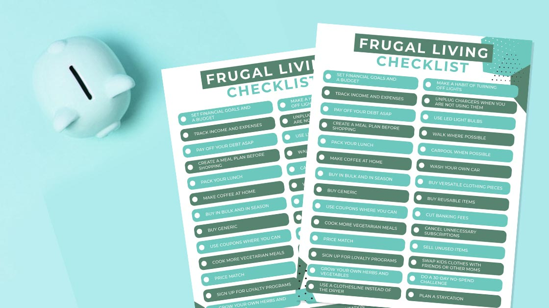 frugal living checklist on a turquoise background with a piggy banks