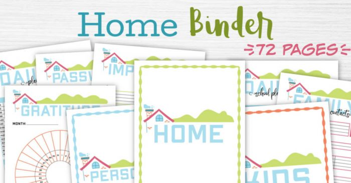 an awesome 72 page home binder packed full of printables