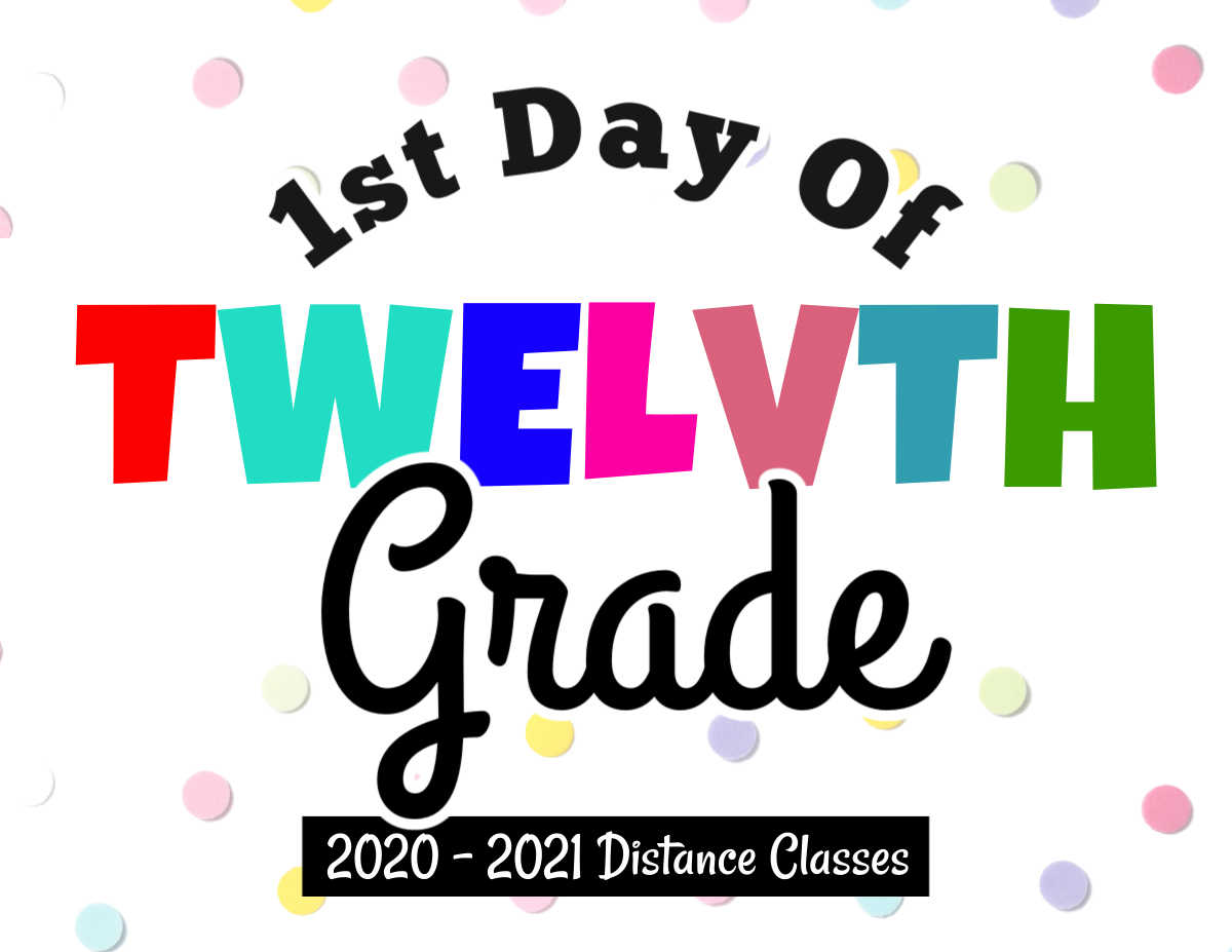 printable sign noting the first day of classes for distance learning