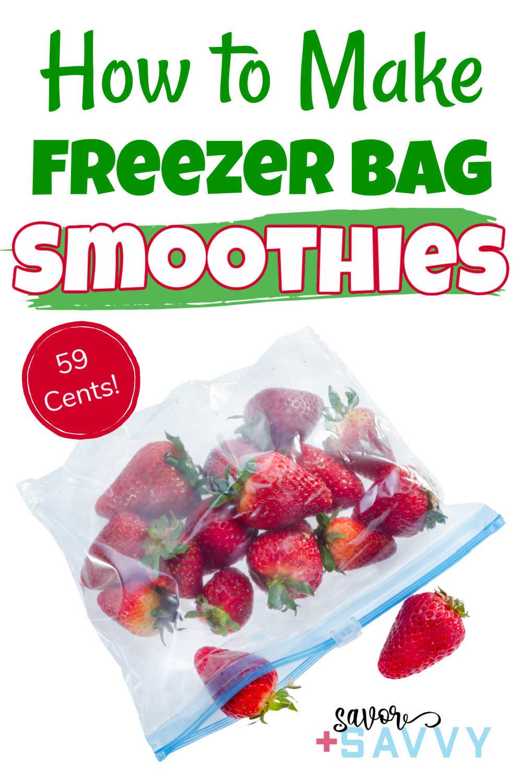 $0.59 DIY Freezer Smoothie Packs {10 Minutes}