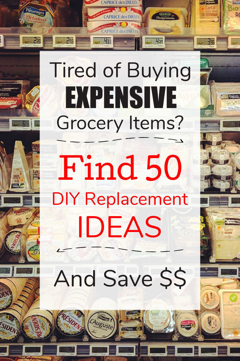 50+ Grocery Items to DIY Instead of Buy