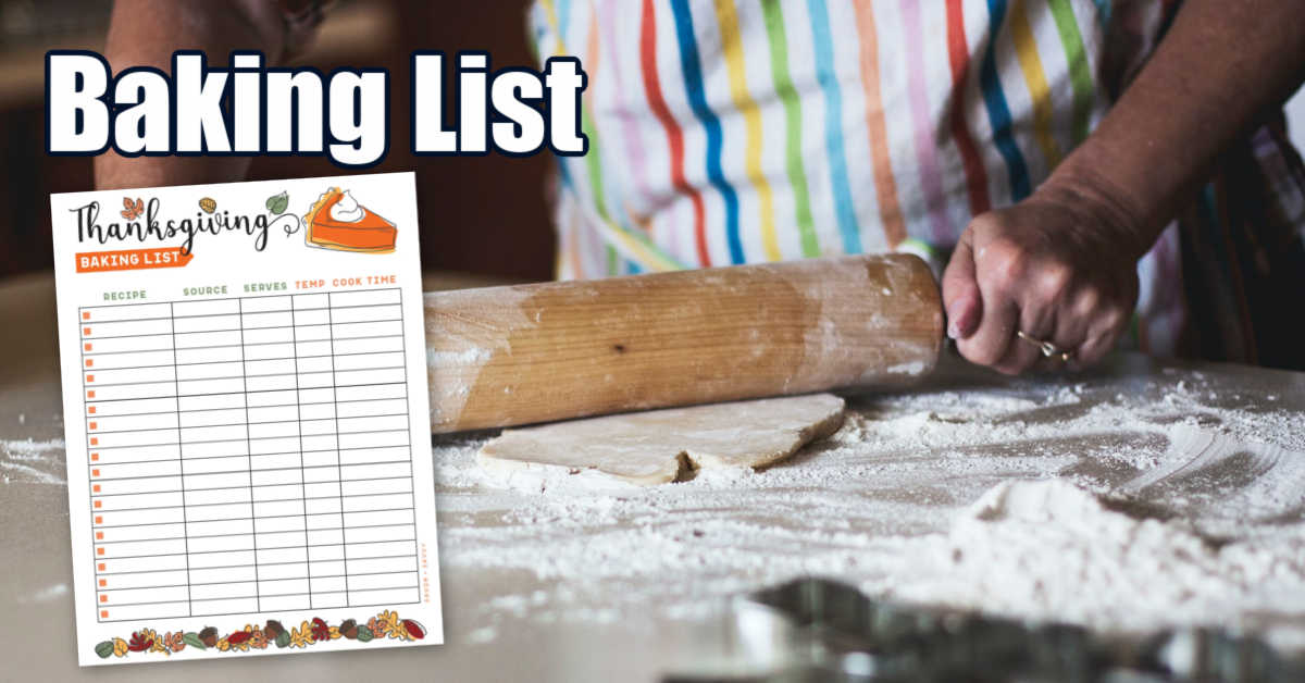 person rolling out dough and flour for baking with a baking list printable