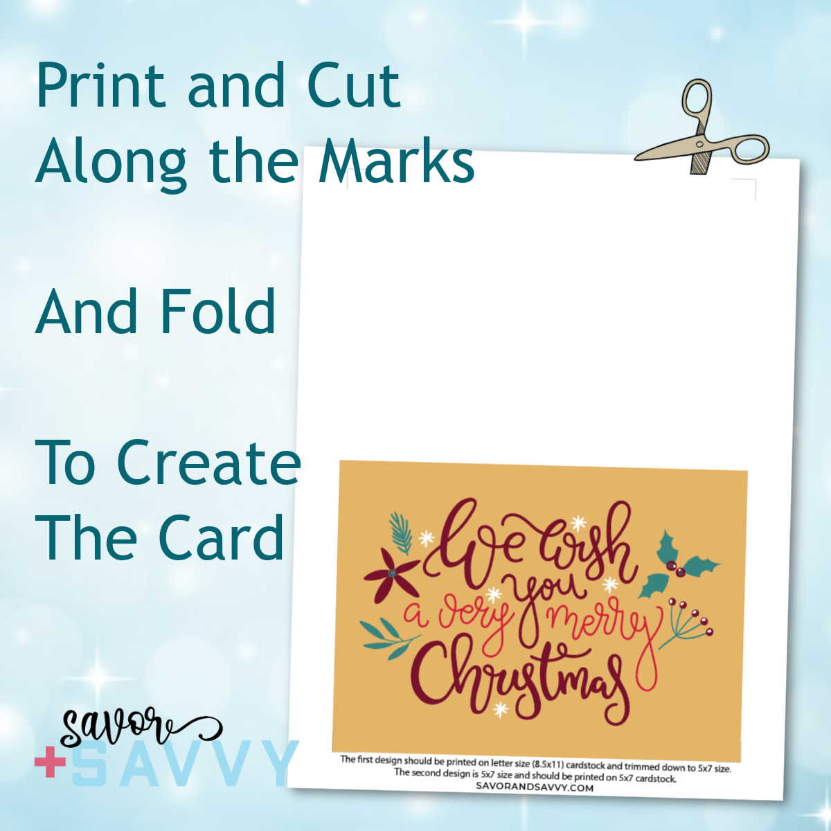 Whole page of the printable card and graphics to show how to print, cut and flod.