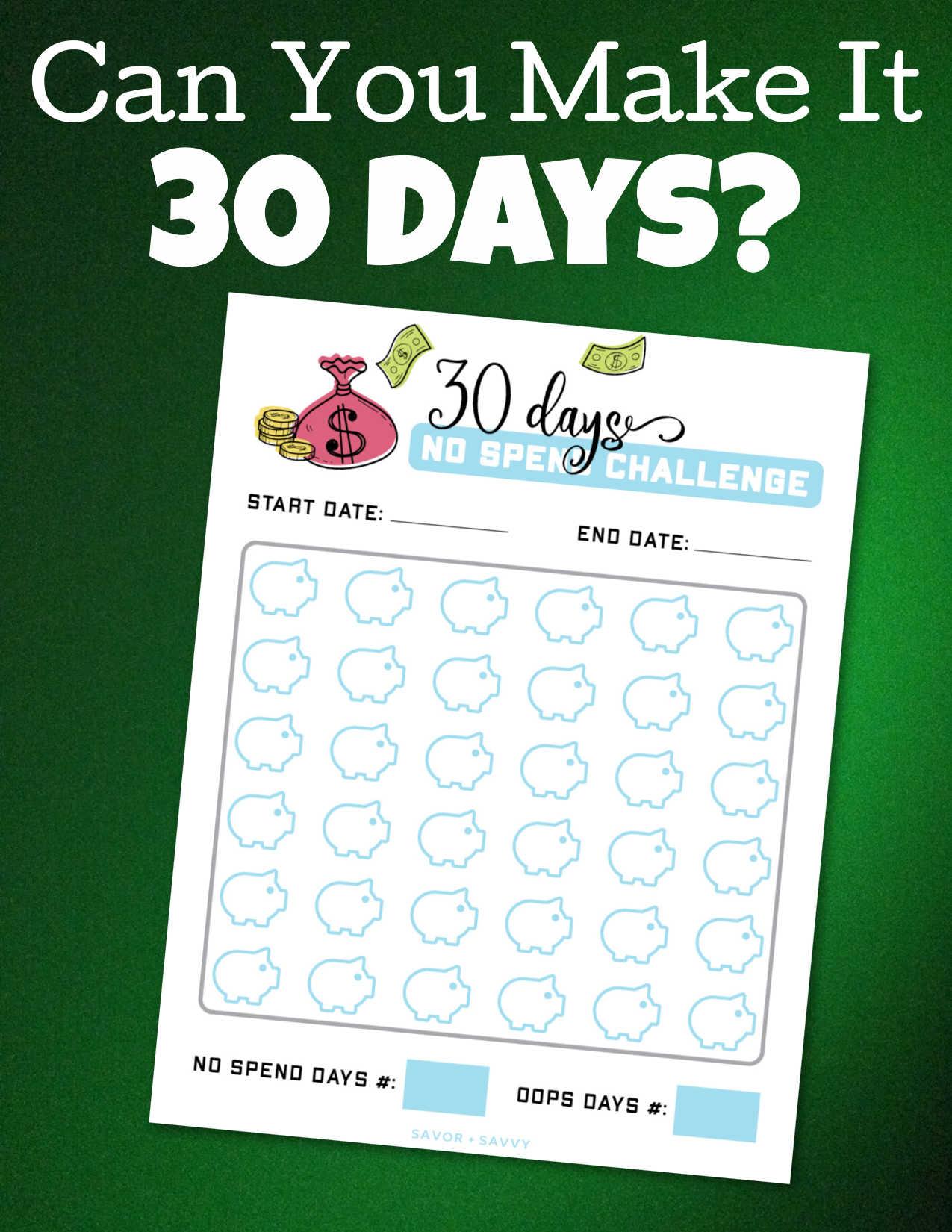 30 day no spend challenge worksheet on a dark green background.