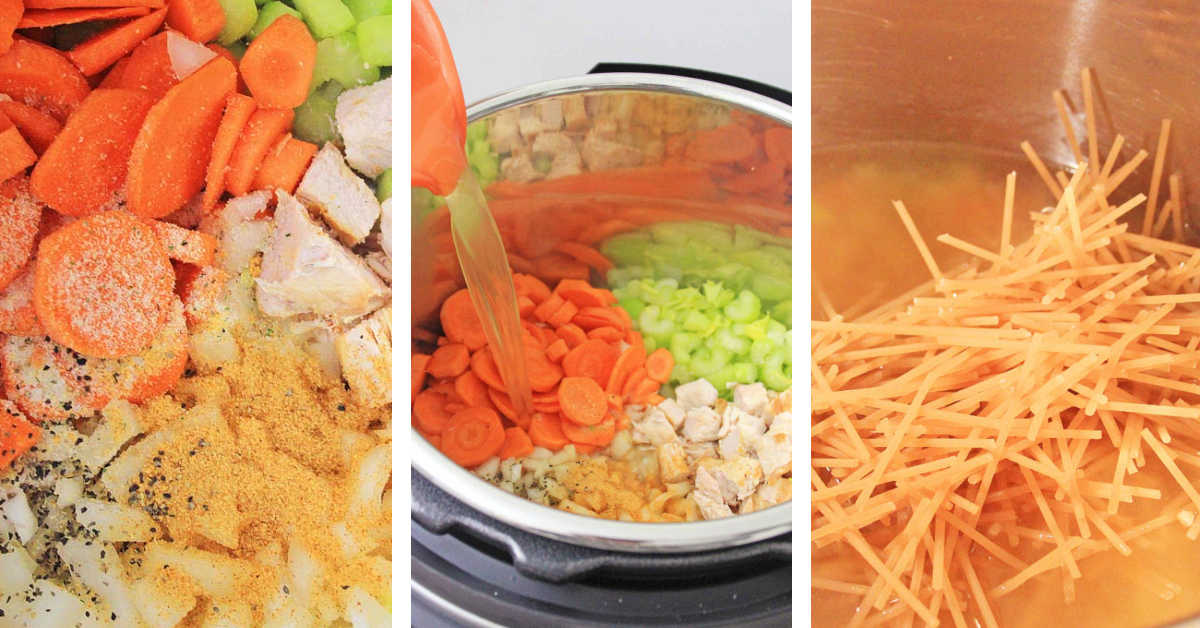 three process photos showing adding the veggies and chicken to the instant pot, adding the broth and later the noodles.