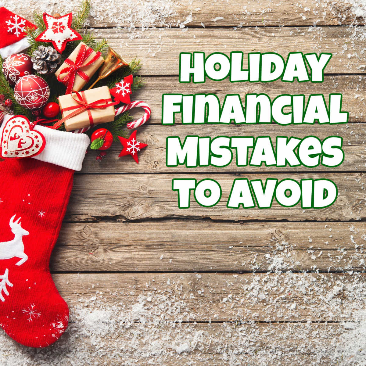 holiday stocking with text overlay reading holiday financial mistakes