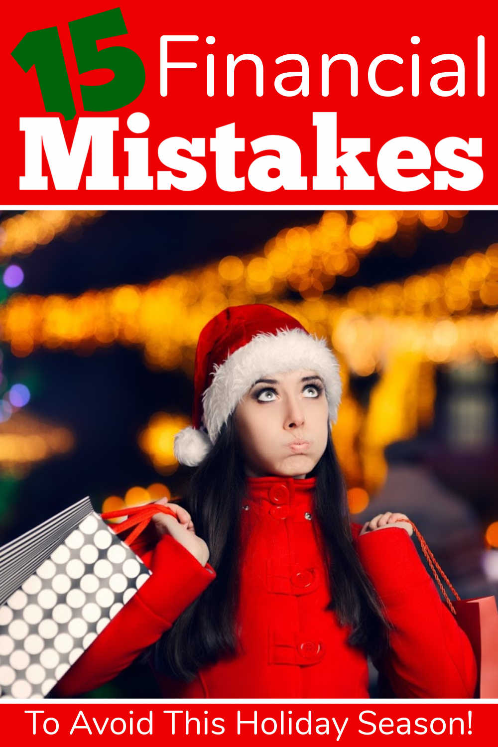 15 Financial Mistakes to Avoid This Holiday Season