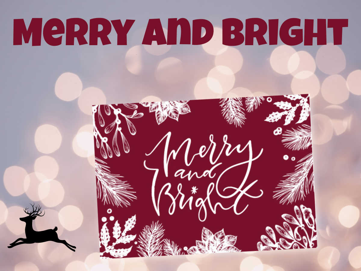 Merry and Bright maroon Christmas card on a sparkly background bringing out the Holiday spirit.