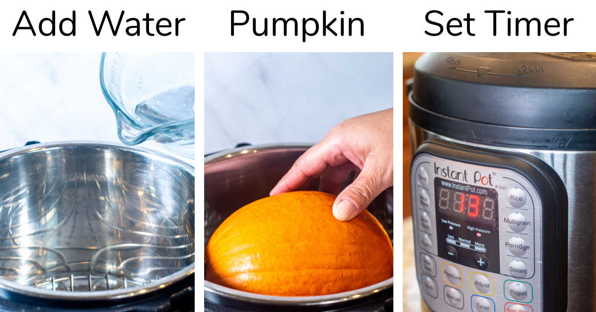 three steps to cook the whole pumpkin in an Instant Pot.