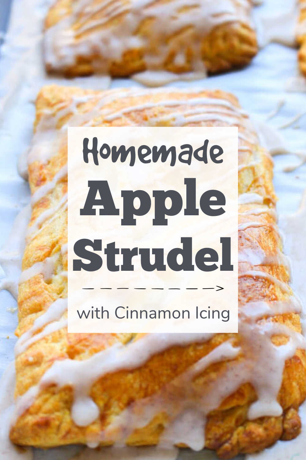 Easy Apple Strudel With Cinnamon Icing {45 Minutes}