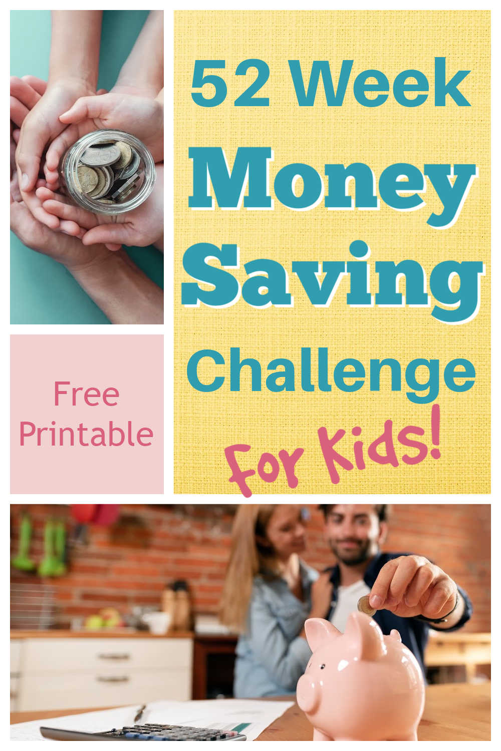 Kids 52 Week Money Savings Challenge {Free Printable}