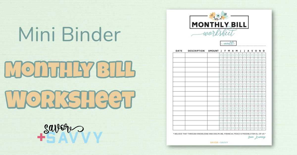 the monthly bill worksheet page so you don't forget about a payment.