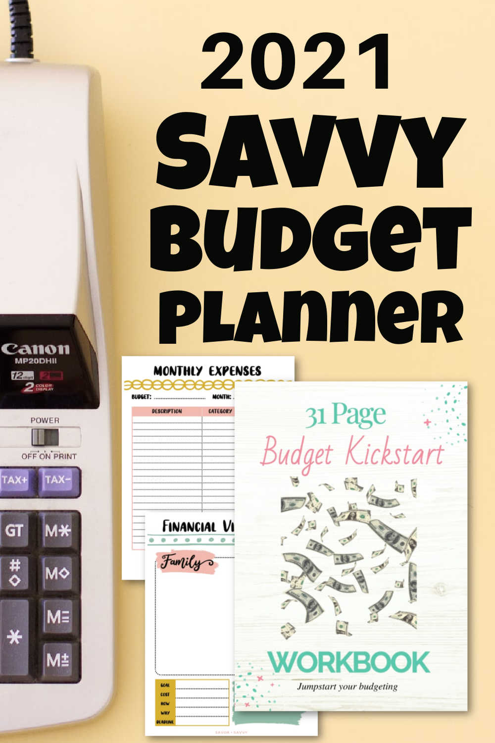 Savvy Budget Planner {Free 31 Pages}