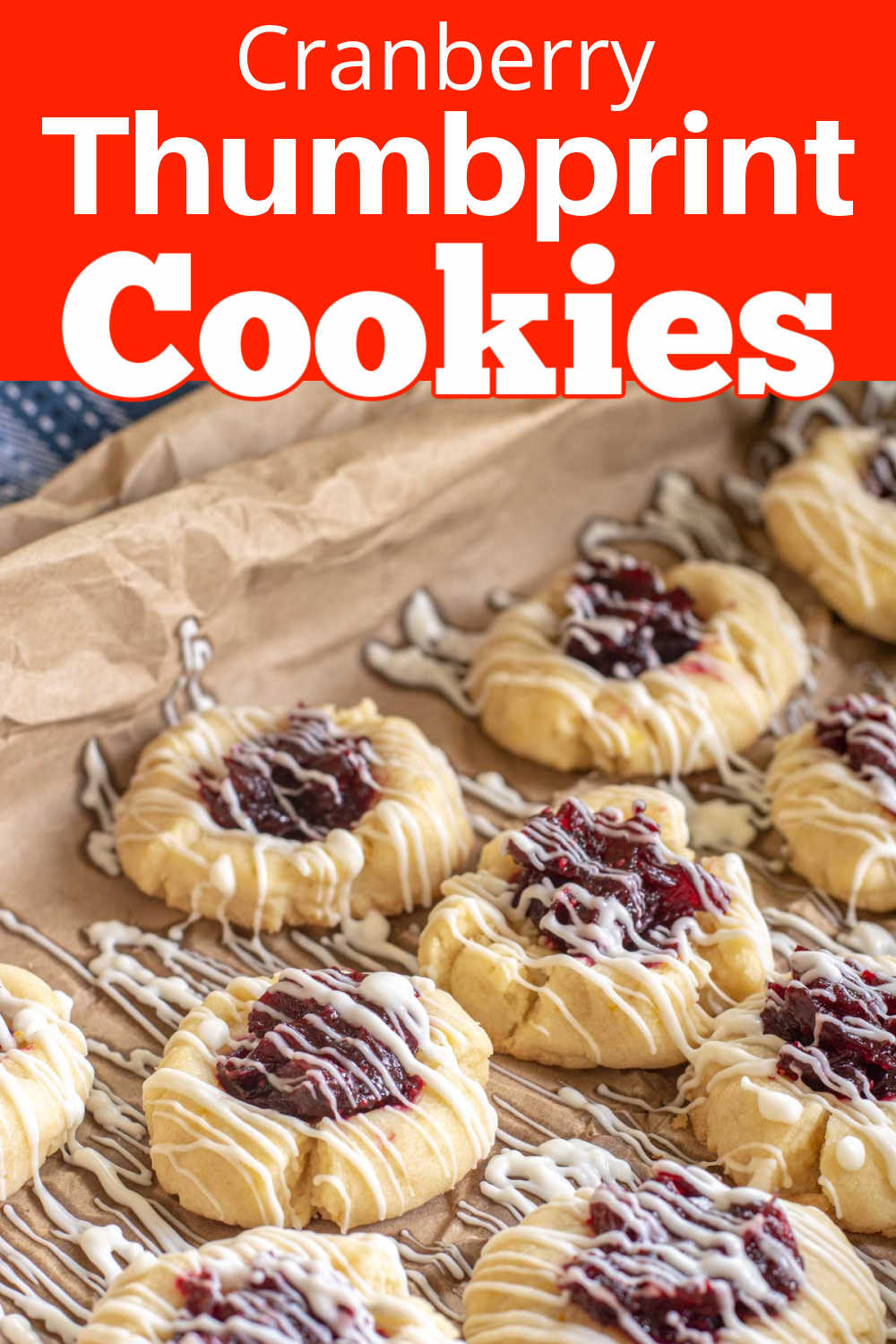 Cranberry Bliss Thumbprint Cookies